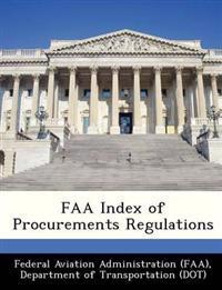 FAA Index of Procurements Regulations