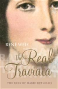 Real Traviata: The Song of Marie Duplessis