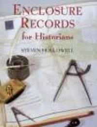 Enclosure Records for Historians