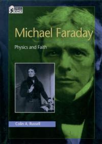 Michael Faraday: Physics and Faith