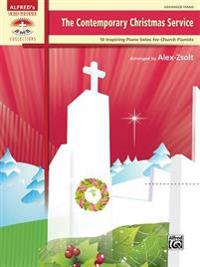 The Contemporary Christmas Service: 10 Inspiring Piano Solos for Church Pianists