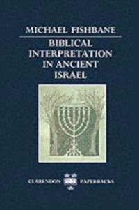 Biblical Interpretation in Ancient Israel