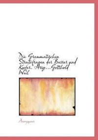 Die Grammatischen Streitifragen Der Basrer Und Kufer. Hrsg...Gotthold Weil