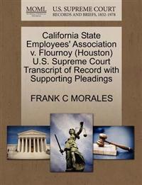 California State Employees' Association V. Flournoy (Houston) U.S. Supreme Court Transcript of Record with Supporting Pleadings