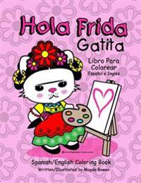 Hola Frida Gatita: Spanish-English Coloring Book