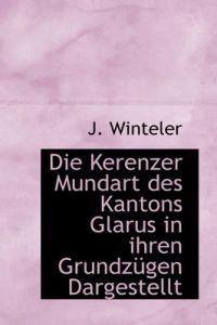 Die Kerenzer Mundart Des Kantons Glarus in Ihren Grundzugen Dargestellt