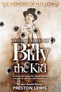 The Demise of Billy the Kid