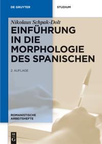 Einfuhrung in die Morphologie des Spanischen