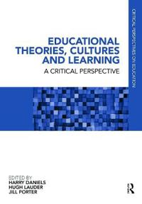 Educational Theories, Cultures and Learning