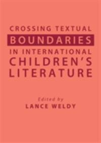 Crossing Textual Boundaries in International Children's Literature