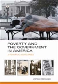 Poverty and the Government in America: A Historical Encyclopedia [2 volumes]