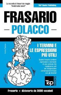 Frasario Italiano-Polacco E Vocabolario Tematico Da 3000 Vocaboli