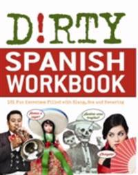 Dirty Spanish Workbook