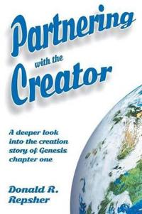 Partnering With the Creator