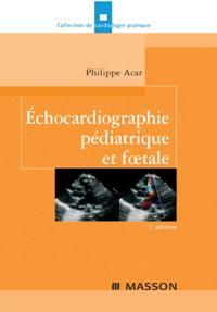 Echocardiographie pediatrique et foetale