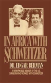 In Africa with Schweitzer