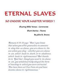 Eternal Slaves