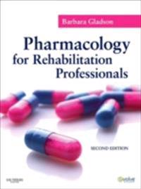 Pharmacology for Rehabilitation Professionals - E-Book