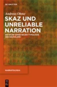 Skaz und Unreliable Narration