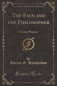 The Faun and the Philosopher