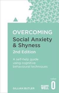 Overcoming Social Anxiety and Shyness