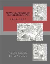News Clippings of Enterprise, Utah: 1919-1923