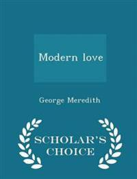 Modern Love - Scholar's Choice Edition