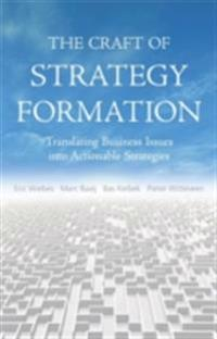 Craft of Strategy Formation