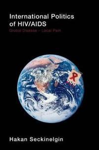 The International Politics of HIV/AIDS