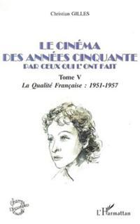 Cinema des annees 50 par ceux qui l'ont fait t.5