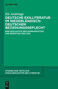 Deutsche Exilliteratur im niederlandisch-deutschen Beziehungsgeflecht