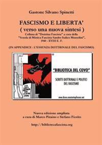 Fascismo E Liberta' - Verso UNA Nuova Sintesi