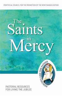 The Saints in Mercy