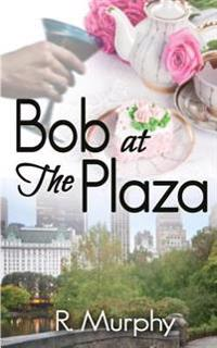 Bob at the Plaza