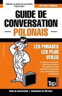 Guide de Conversation Francais-Polonais Et Mini Dictionnaire de 250 Mots