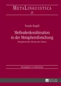 Methodenkombination in der Metaphernforschung