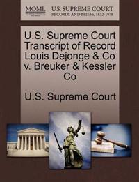U.S. Supreme Court Transcript of Record Louis Dejonge & Co V. Breuker & Kessler Co