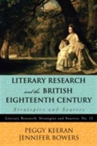 Literary Research and the British Eighteenth Century
