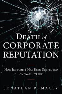 Death of Corporate Reputation