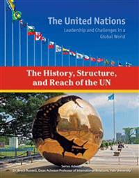 The History, Structure, and Reach of the United Nations
