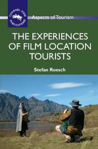 Experiences of Film Location Tourists