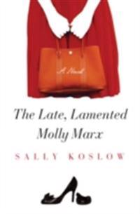 Late, Lamented Molly Marx