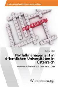 Notfallmanagement in Offentlichen Universitaten in Osterreich