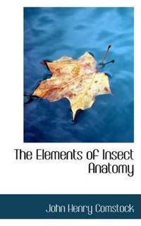 The Elements of Insect Anatomy