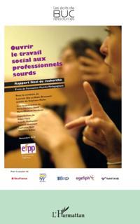 Ouvrir le travail social aux professionnels sourds