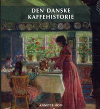 Den danske kaffehistorie