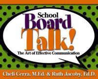 School Board Talk!: The Art of Effective Communication