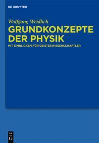 Grundkonzepte der Physik