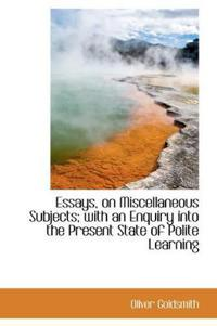 Essays, on Miscellaneous Subjects