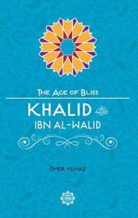 Khalid Ibn Al-Walid - Omer Yilmaz - böcker (9781597843799)     Bokhandel
